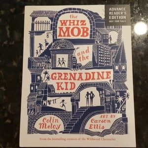 Other - The Whiz Mob and the Grenadine Kid